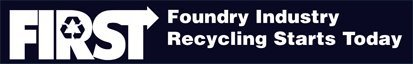 Foundry Insustry Recycling Starts Today (FIRST) Logo